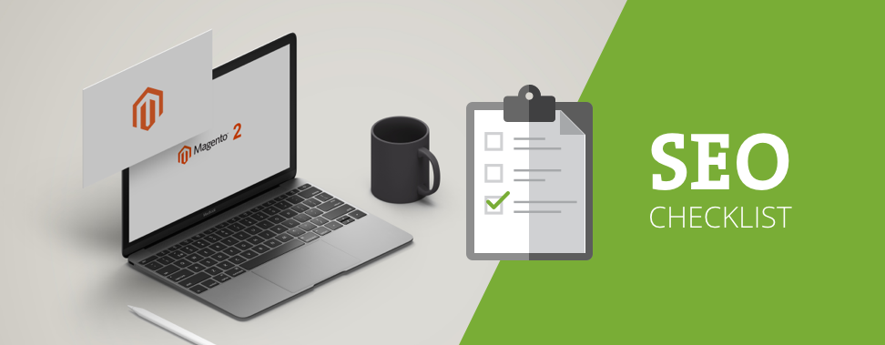 SEO Checklist for Magento 2 Migration